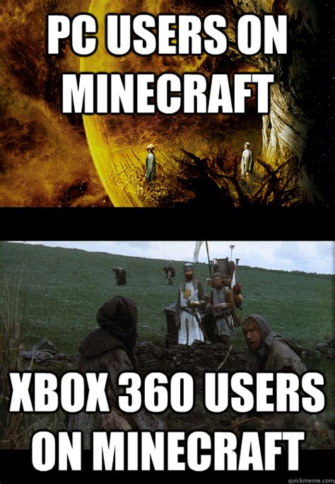 Xbox 360 Meme - minecraft xbox 360 on pc