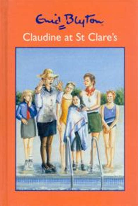 Claudine Di St Clare New Cover claudine at st clare s by enid blyton