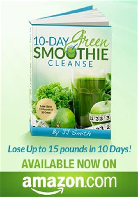 Ten Days To Detox by 47 Best Images About 10 Day Green Smoothie Cleanse On