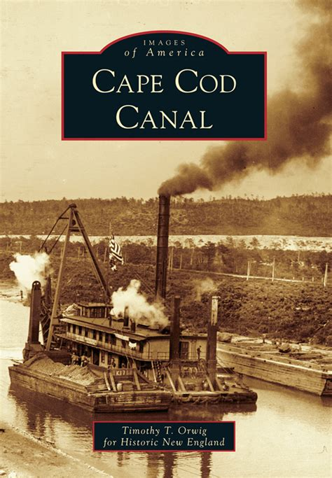 cape cod books book signing cape cod canal by timothy t orwig