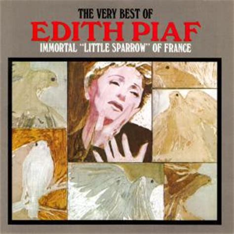 the voice of the sparrow the best of 201 dith piaf