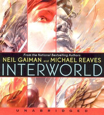 Interworld Neil Gaiman interworld michael reaves 9780061254604