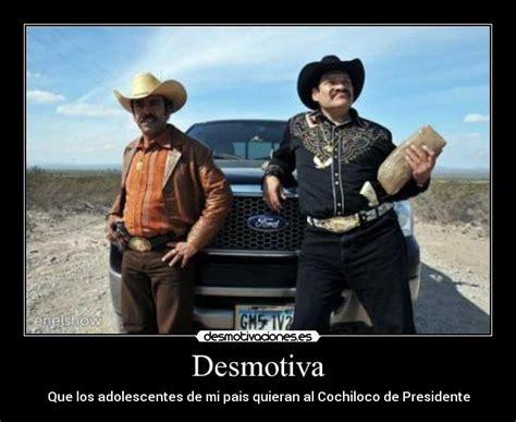 Memes Del Cochiloco - carteles y desmotivaciones de el cochiloco peliculas