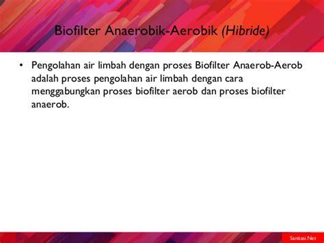 biofilter adalah sistem pengelolaan air limbah sistem setempat biofilter