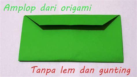 membuat origami dompet kertas cara membuat origami bentuk lop tanpa lem dan gunting