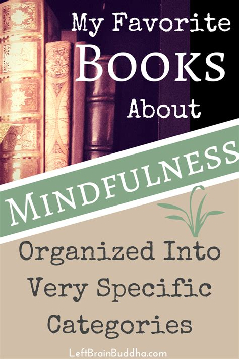 practical zen for health wealth and mindfulness books my favorite books about mindfulness left brain buddha