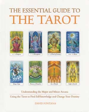 The Tarot Directory essential guide to the tarot by david fontana 171 madame yaya s