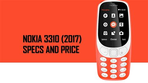 nokia 3310 is here again detailed price and specifications geek new nokia 3310 2017 specifications features and price