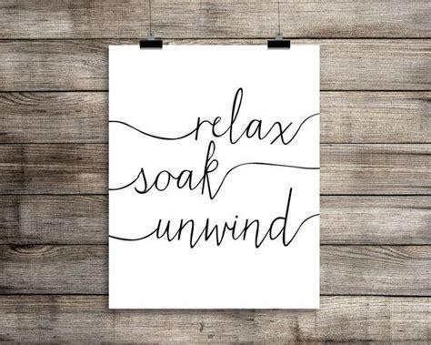 theme quotes in unwind relax soak unwind bathroom art print modern by