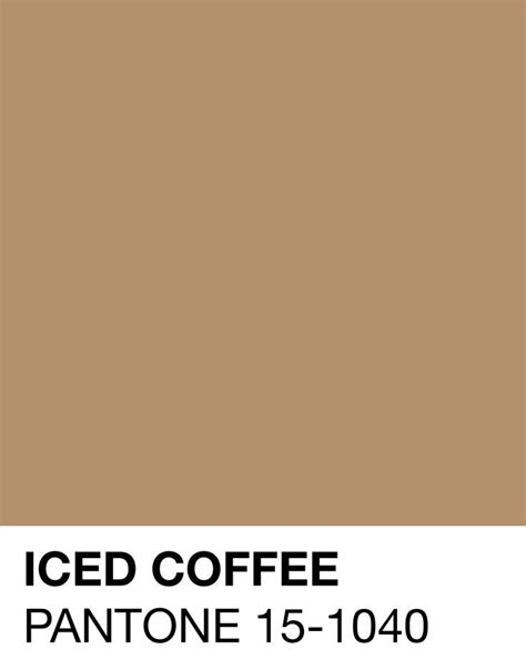 color coffee iced coffee pantone 15 1040 summer 2016