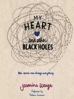my heart and other 1444791532 my heart and other black holes electronic library new brunswick