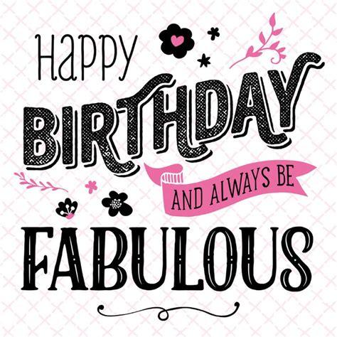 Fabulous Birthday Quotes Verjaardagskaart Fabulous Happy Search And Birthdays