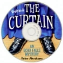 behind the curtain peter abrahams behind the curtain an echo falls mystery by peter