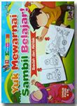 Buku Belajar Sholat Sambil Mewarnai buku anak yuk mewarnai sambil belajar toko muslim title