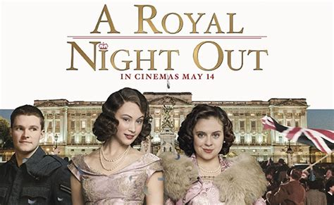 film queen night out a royal night out a charming movie if only you forget