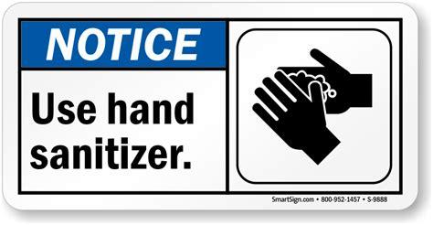Room Designer Free by Ansi Notice Use Hand Sanitizer Sign Sku S 9888