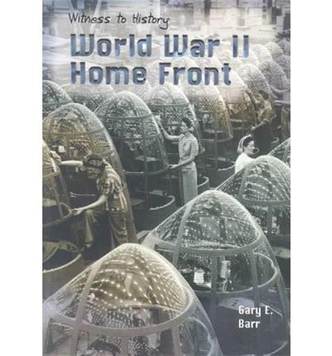 world war ii home front gary barr 9781403445797