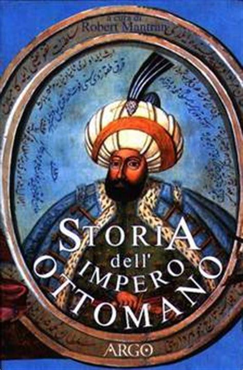 impero ottomano storia ottomani origine e storia di un impero