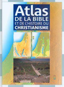 libro atlas de lhistoire de atlas de la bible et de l histoire du christianisme