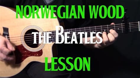 tutorial guitar beatles how to play quot norwegian wood quot on guitar by the beatles