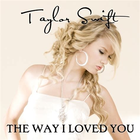 taylor swift love story extended the way i loved you lyrics taylor swift wiki fandom