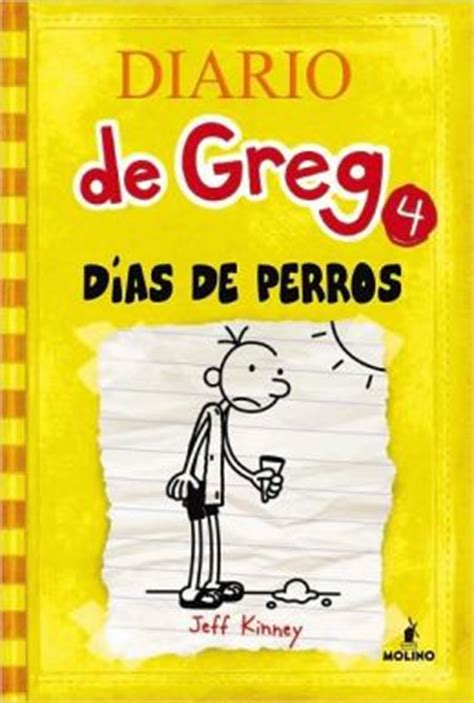 dias de perros diario de greg 4 dog days by jeff kinney 9781933032665 hardcover barnes