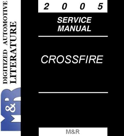 service manual 2005 chrysler crossfire free online manual 2004 2005 2006 2007 2008 chrysler 2005 chrysler crossfire srt 6 service manual parts list downl
