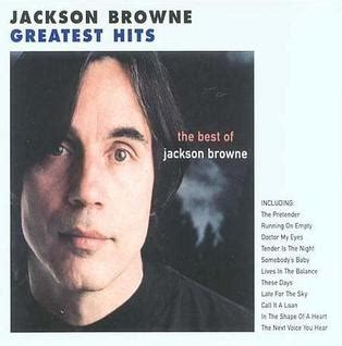 the best of jackson browne the next voice you hear the best of jackson browne