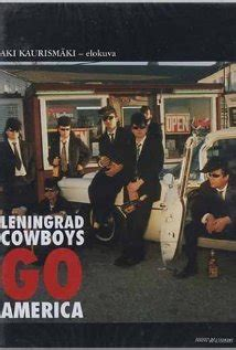 film cowboy amerika leningrad cowboys menni amerika online film online filmn 233 z 233 s