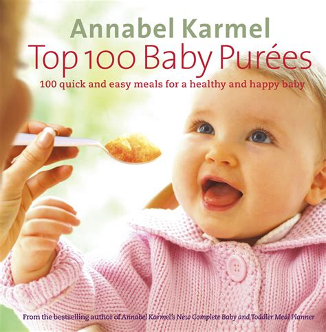 libro annabel karmels baby led weaning top 100 baby pur 233 es annabel karmel