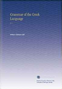 Gamis Labella Reg 1a 40 grammar of the language v 1 william edward jelf