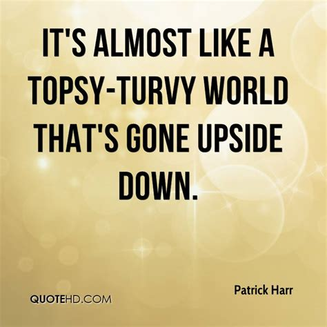 quotes film upside down patrick harr quotes quotehd