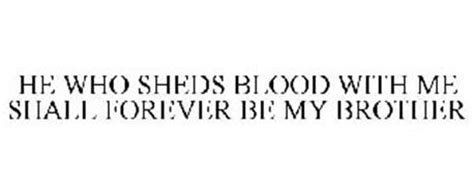 He Who Sheds His Blood With Me by He Who Sheds Blood With Me Shall Forever Be