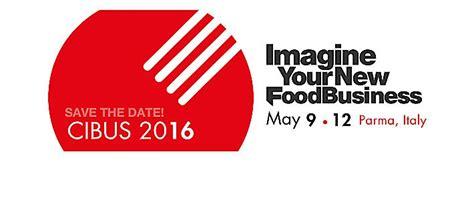 fiera dell alimentazione cibus 2016 a parma dal 9 al 12 maggio il salone