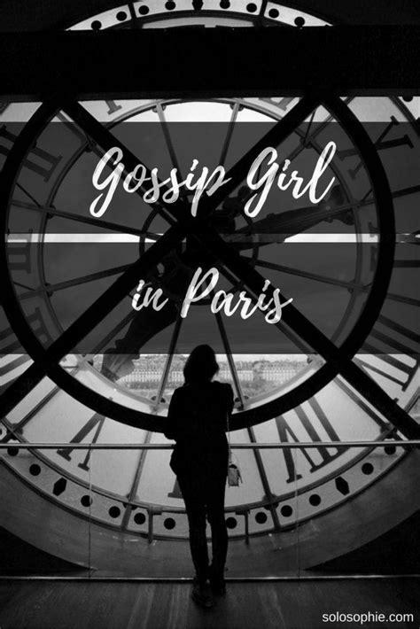 Gossip Girl in Paris: Must Visit Filming Locations
