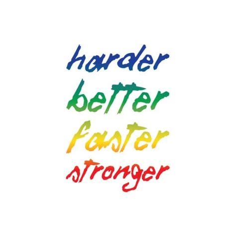 harder better faster stronger remix kanye west harder faster stronger kanye west