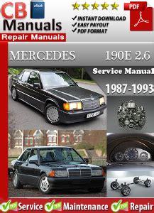 mercedes 190 e 2 6 1987 1993 service repair manual ebooks automotive