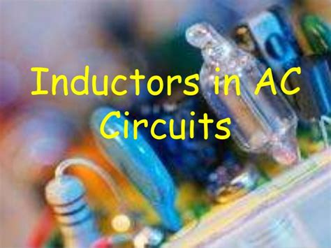 how inductors and capacitors work how inductors and capacitors work 28 images how does the inductor work 28 images inductance