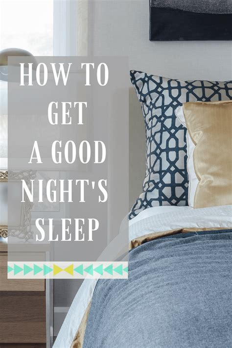 how to get a good night s sleep hunting for a perfect how to get a good night s sleep love chic living