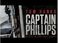 Captain Phillips (2013) Movie Review - YouTube Captain Phillips Full Movie Youtube