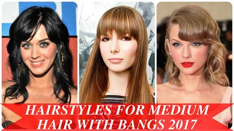 Hairstyles With Bangs 2017 by Hairstyles For Medium Hair With Bangs 2017