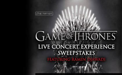 Live Nation Sweepstakes - live nation game of thrones live concert sweepstakes sun sweeps