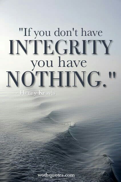 quotes about integrity integrity quotes and sayings wothquotes wothquotes