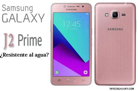 Samsung J2 Prime Ponorogo Samsung J2 Prime Es Resistente Al Agua Trucos Galaxy