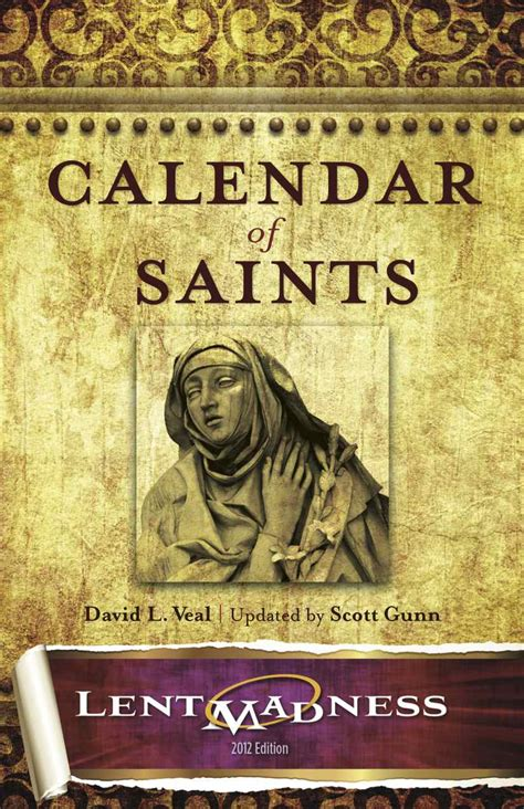 Calendar Of Saints You Ve Seen The Now Buy The Book Lent Madness
