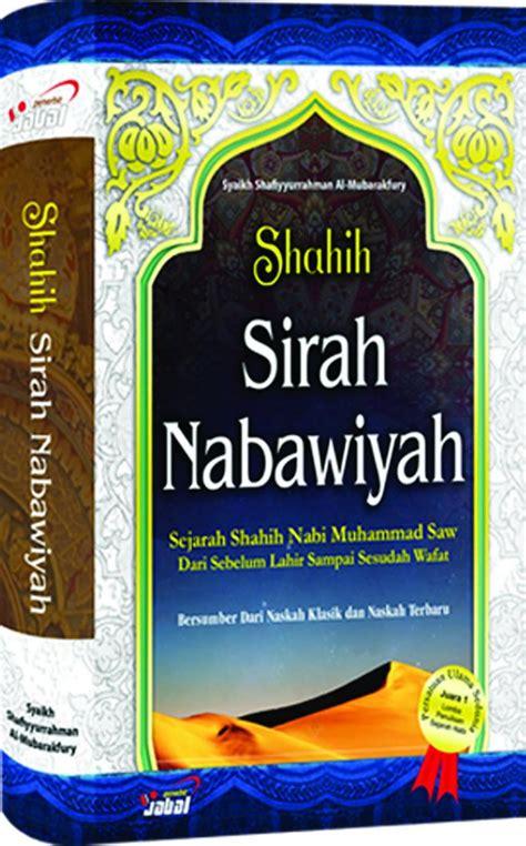 Buku Murah Buku Sirah Nabawiyah Sejarah Lengkap Nabi Muhammad shahih sirah nabawiyah al mubarakfury jual quran murah