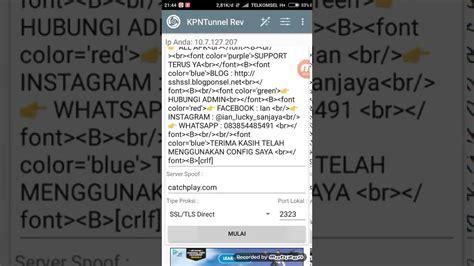config kpn tunnel rev telkomsel 2018 cara membuat config kpn tunnel rev youtube