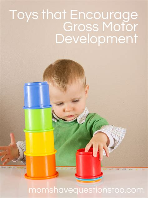 gross motor child development toys that help with gross motor development