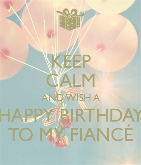 Birthday Quotes For Fiance Happy Birthday Quotes For Fiance Quotesgram