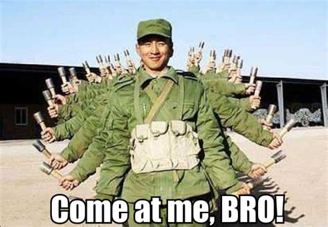 Soldier Meme - thousand hand soldier come at me bro know your meme